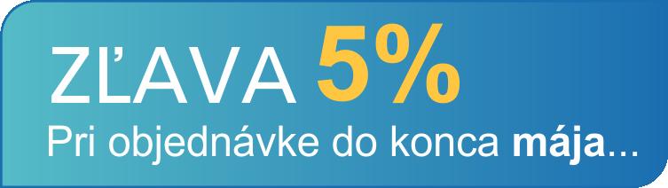 Akcia - Zľava 5% pri objednávke do konca Mája